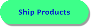 Ship Products